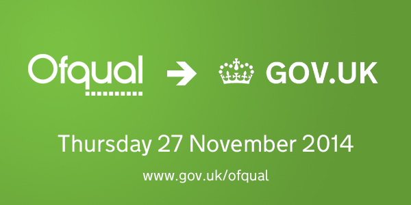 Ofqual moves to GOV.UK on 27 November 2014